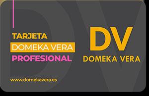 Tarjeta Profesional Domeka Vera para obtener descuentos y ventajas