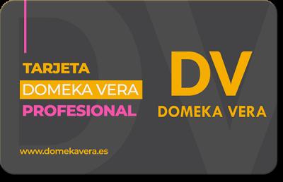 Tarjeta Domeka Vera para profesionales para conseguir descuentos y precios exclusivos.